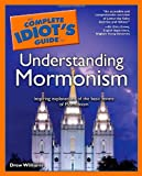 The Complete Idiot's Guide to Understanding Mormonism, Drew Williams, 0028644913