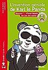 L'invention géniale de Karl le Panda : Heureux ! ... d'avoir besoin les uns des autres par Bodman