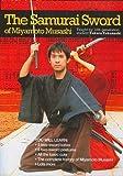 The Samurai Sword of Miyamoto Musashi - Ni Ten Ichi Ryu by Rising Sun Productions