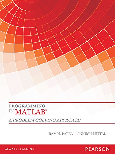 Download Programming in MATLAB ®: A problem-solving approach Pdf