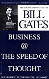 Business @ the Speed of Thought, Bill Gates, 0446675962