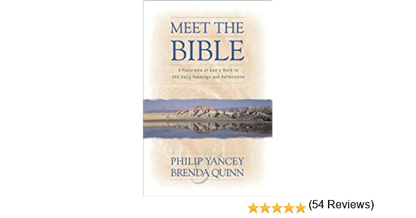 Meet the bible a panorama of gods word in 366 daily readings and meet the bible a panorama of gods word in 366 daily readings and reflections kindle edition by philip yancey brenda quinn fandeluxe Document