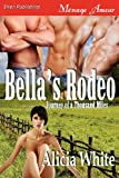 Bella's Rodeo [Journey of a Thousand Miles 1] (Siren Publishing Menage Amour)
