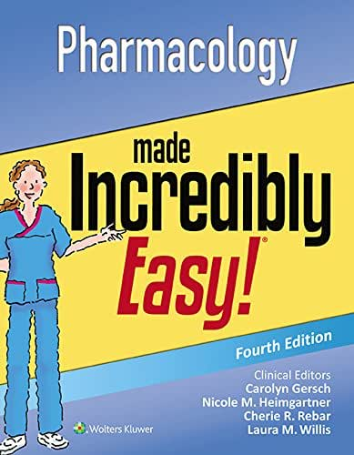 Pharmacology Made Incredibly Easy! (Incredibly Easy! Series®)
