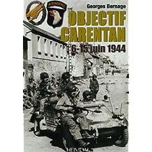 Objectif Carentan: 6-15 Juin 1944