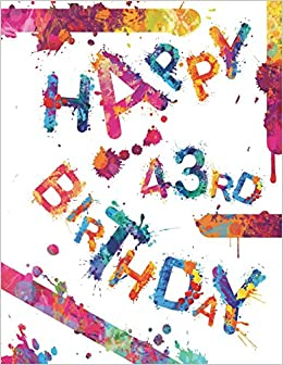 Happy 43rd Birthday Cool Book To Use As Notebook Personal Journal