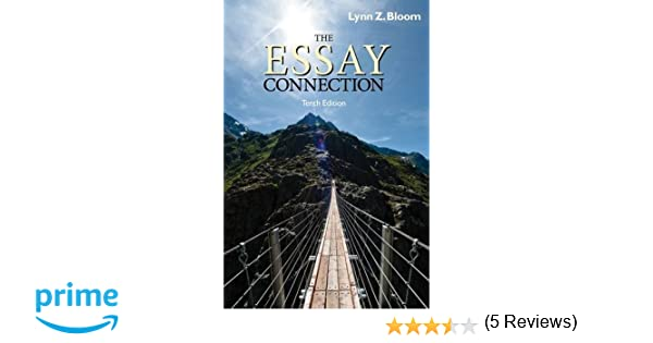 The essay connection lynn z bloom 9780840030078 amazon books fandeluxe Images