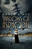 Shadows of Asphodel: (Shadows of Asphodel, Book 1)