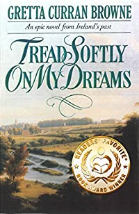 Tread Softly On My Dreams by Gretta Curran Browne ebook deal