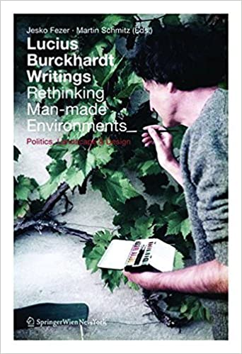 Book Lucius Burckhardt Writings. Rethinking Man-made Environments by Jesko Fezer (2012-09-15)