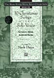 10 Christmas Songs for Solo Voice, Mark Hayes, 0739000403
