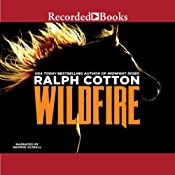Wildfire: Ranger, Book 26 | Ralph Cotton