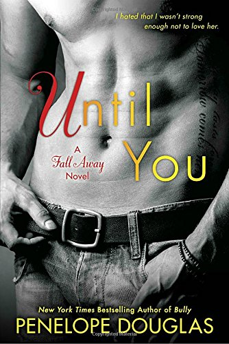 Until You (The Fall Away Series) ebook