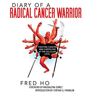 Diary of a Radical Cancer Warrior Audiobook