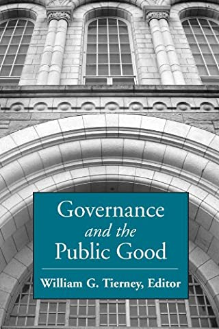 Governance And the Public Good (Suny Series, Frontiers in Education) (Public Education)