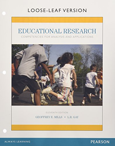 Educational Research: Competencies for Analysis and Applications, Enhanced Pearson eText with Loose-Leaf Version -- Access Card Package (11th Edition)