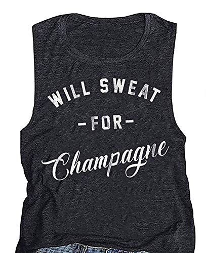 Matco Will Sweat for Champagne Tank Tops Women's Summer Funny Casual Sleeveless Workout Vest Tees (Dark Grey, M)