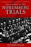 The Anatomy of the Nuremberg Trials: A Personal Memoir