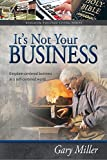 img - for It's Not Your Business book / textbook / text book
