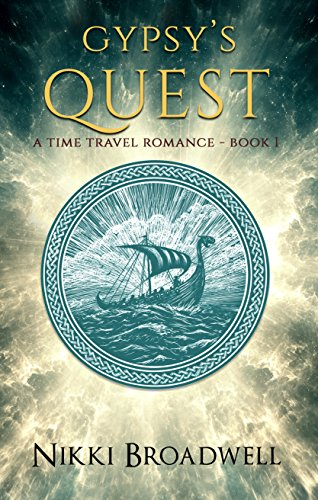 Gypsy's Quest: A time travel romance (Gypsy series Book 1)