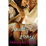 Finally Home | Helen Scott Taylor