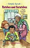 img - for Patches and Scratches (Simply Sarah series) book / textbook / text book