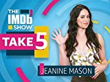 TAKE 5 - Jeanine Mason