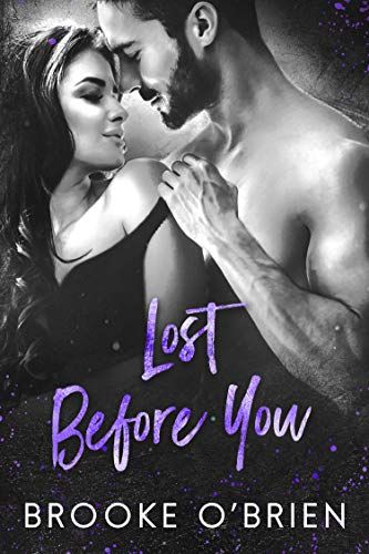 Lost Before You: A Friends to Lovers Standalone Romance (Heart's Compass Book 2)