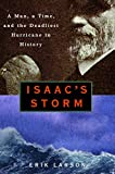 img - for Isaac's Storm : A Man, a Time, and the Deadliest Hurricane in History book / textbook / text book