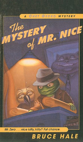 The Mystery of Mr. Nice (Chet Gecko Mysteries (Numbered)) pdf epub