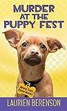 Murder at the Puppy Fest (Melanie Travis Canine Mysteries)