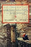 Download There Is a Spiritual Solution to Every Problem(Paperback) - 2015 Edition in PDF ePUB Free Online