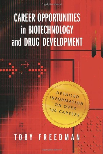 Career Opportunities in Biotechnology and Drug Development by Toby Freedman (2007-10-01)