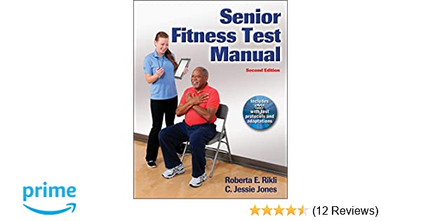 Senior Fitness Test Manual: 9781450411189: Medicine & Health