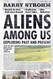img - for Aliens Among Us: Exploring Past and Present book / textbook / text book