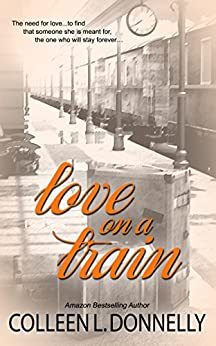 Love on a Train by [Donnelly, Colleen L.]