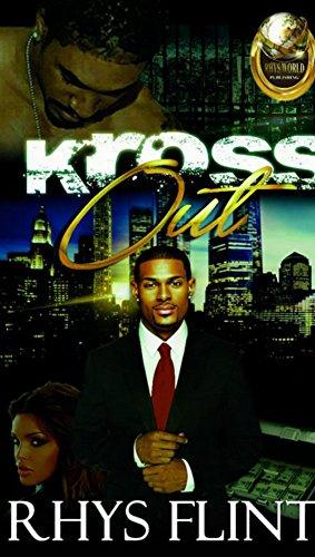Kross Out (The Kross Out Series Book 1) by [Flint, Rhys]