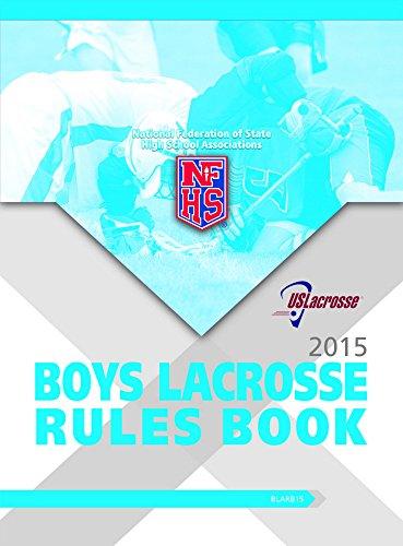 !!TOP!! 2015 NFHS Boys Lacrosse Rules Book. homes encabeza ninas Energy ACCEPTED