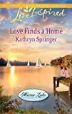 Love Finds a Home, Kathryn Springer, 037387622X