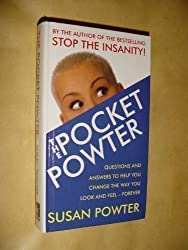THE POCKET POWTER: QUESTIONS AND ANSWERS TO HELP YOU CHANGE THE WAY YOU LOOK AND FEEL FOREVER