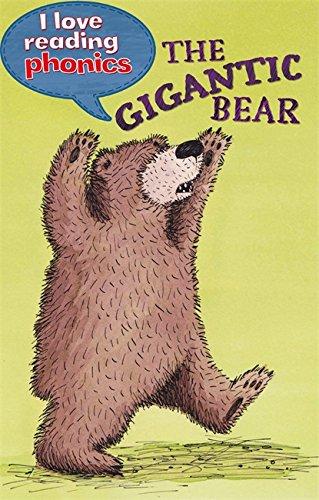 I Love Reading Phonics Level 5: The Gigantic Bear ebook