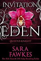 Queen's Knight: Invitation to Eden (Invitation to Eden series Book 9)