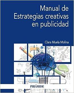 Manual de Estrategias creativas en publicidad Economía Y ...