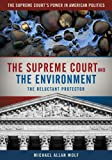 The Supreme Court and the Environment, Michael Wolf, 0872899756