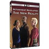 Retirement Revolution: The New Reality