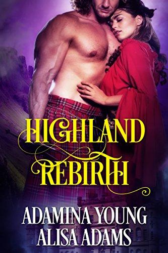 Highland Rebirth: A Medieval Scottish Historical Romance Book
