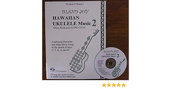 Hawaiian Ukulele Music Book And Cd 2 Learn To Play And Sing The