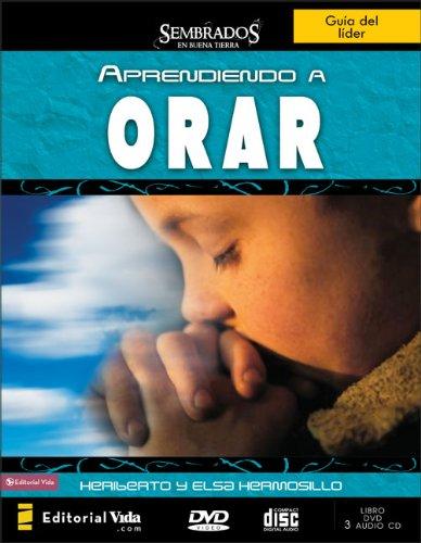 Download Aprendiendo a orar; lider (Sembrados en Buena Tierra) (Spanish Edition) pdf epub