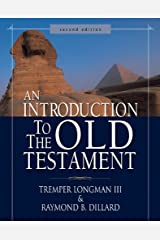 An Introduction to the Old Testament: Second Edition Kindle Edition
