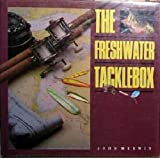 The Freshwater Tacklebox, John Merwin, 0792457412